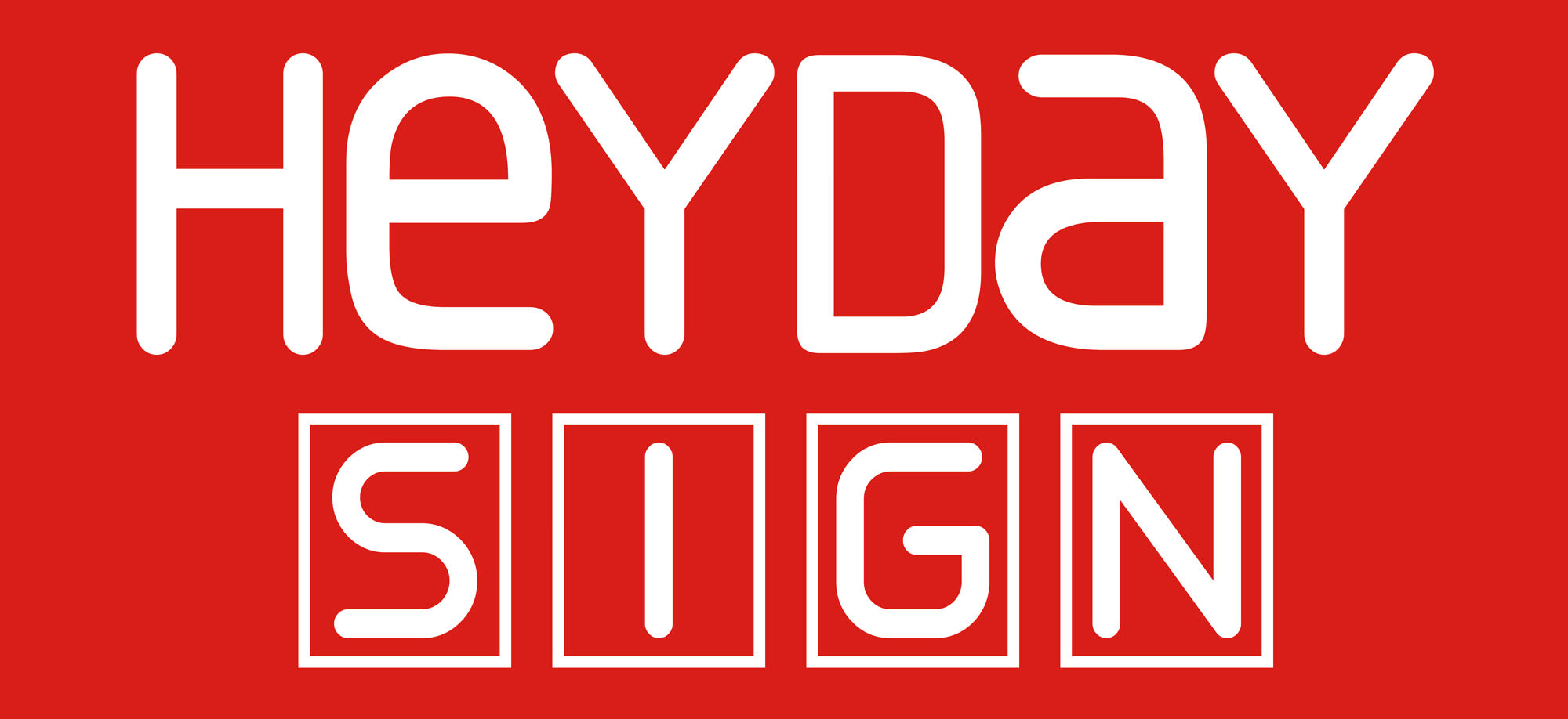 HEYDAY SIGN